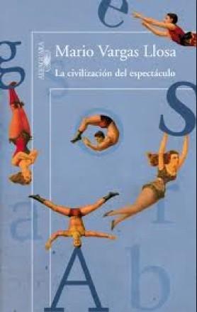 civiliza-espectaculo-Vargas-Llosa