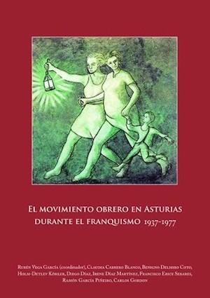 movimiento-obrero-asturias-1937-1977