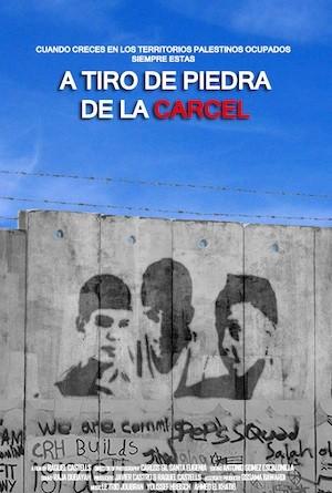 Cartel A tiro de piedra Palestina: a tiro de piedra de la cárcel