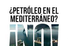 Contra los sondeos petrolíferos en el Mediterráneo