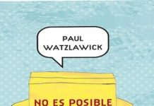 Paul Watzlawick. No es posible no comunicar