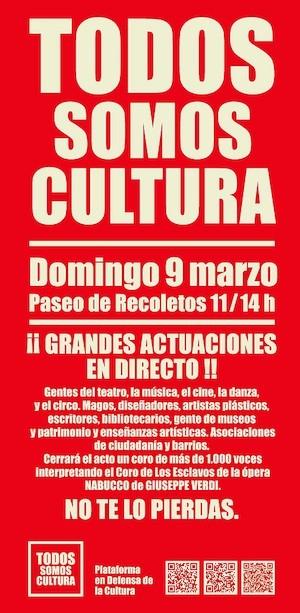 cartel todos somos cultura Madrid se moviliza el 9 de marzo en defensa de la cultura