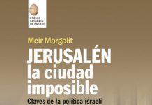 Jerusalén la ciudad imposible
