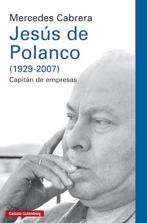 """Portada del libro """"Jesús de Polanco, capitán de empresas"""""""