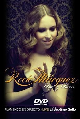 Rocío Márquez: Aquí y ahora 2009