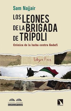 Los leones de la Brigada de Trípoli, portada