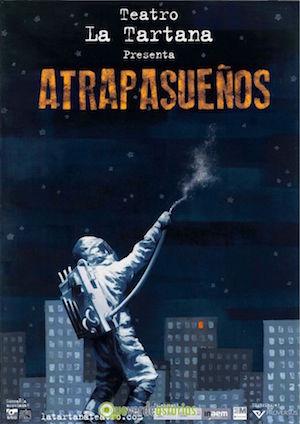 Cartel de Atrapasueños, de La Tartana