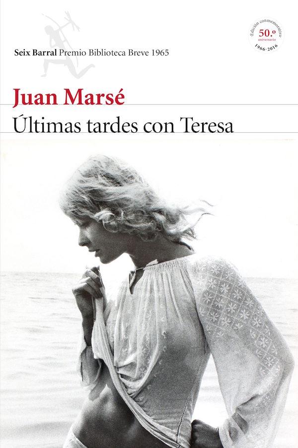 """Portada de el edición conmemorativa del 50 aniversario de """"Últimas tardes con Teresa"""", de Juan Marsé"""