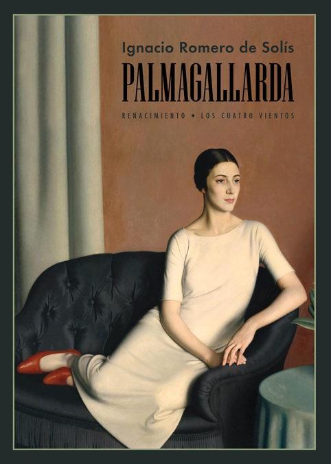 Palmagallarda: historia novelada de una decadencia