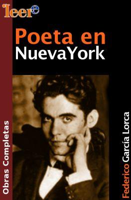 Nueva York Y El Poeta Federico García Lorca Periodistas En Español