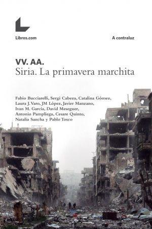 """Portada de """"Siria la primavera marchita"""""""