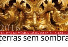 Terras sem sombra: música sacra en el Bajo Alentejo