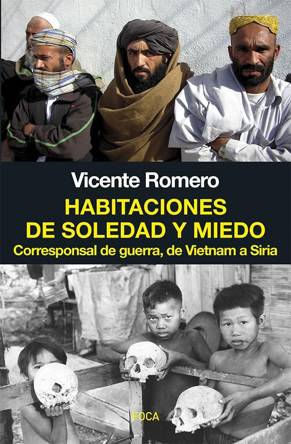 Portada de Habitaciones de soledad y miedo, de Vicente Romero:-
